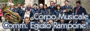 """Corpo Musicale """"Comm. Egidio Rampone"""""""